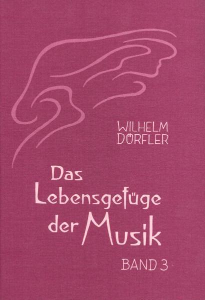 Das Lebensgefüge der Musik. Bd.3 als Buch