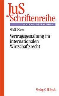 Vertragsgestaltung im internationalen Wirtschaftsrecht als Buch (kartoniert)