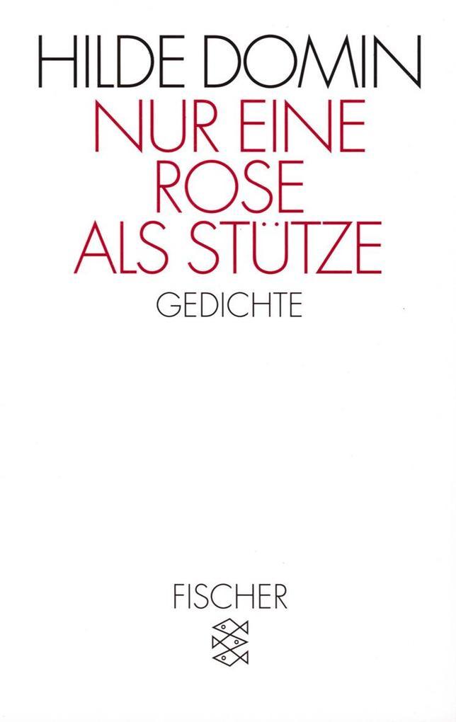 Nur eine Rose als Stütze als Taschenbuch