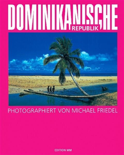 Dominikanische Republik als Buch von Michael Fr...