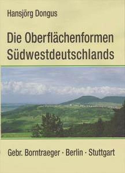 Die Oberflächenformen Südwestdeutschlands als Buch