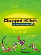 Doppel-Klick - Allgemeine Ausgabe. 6. Schuljahr. Schülerbuch