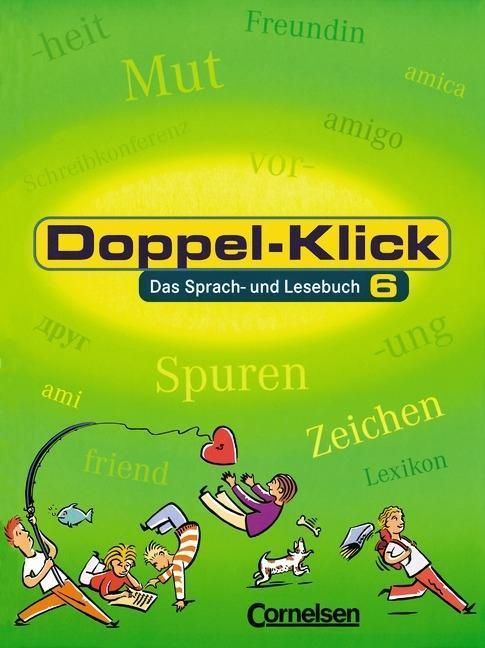Doppel-Klick - Allgemeine Ausgabe / 6. Schuljahr - Schülerbuch als Buch