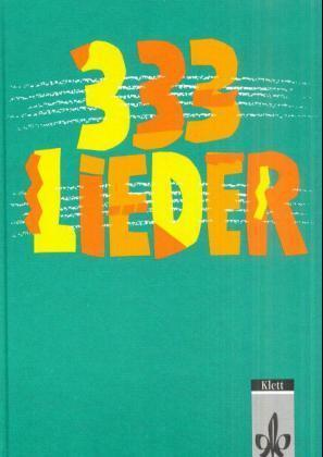 Dreihundertdreiunddreißig Lieder. Ausgabe Ost. Schülerbuch als Buch