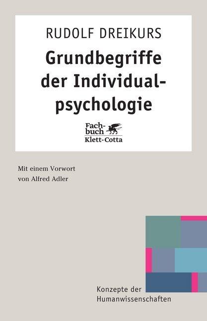 Grundbegriffe der Individualpsychologie als Buch