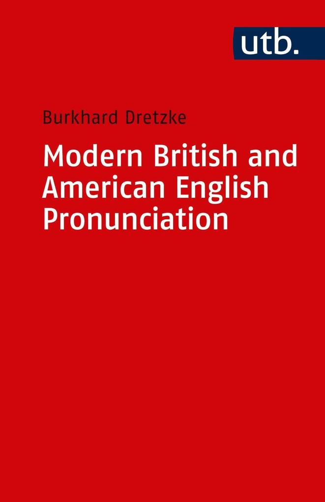 Modern British and American English Pronounciation als Taschenbuch