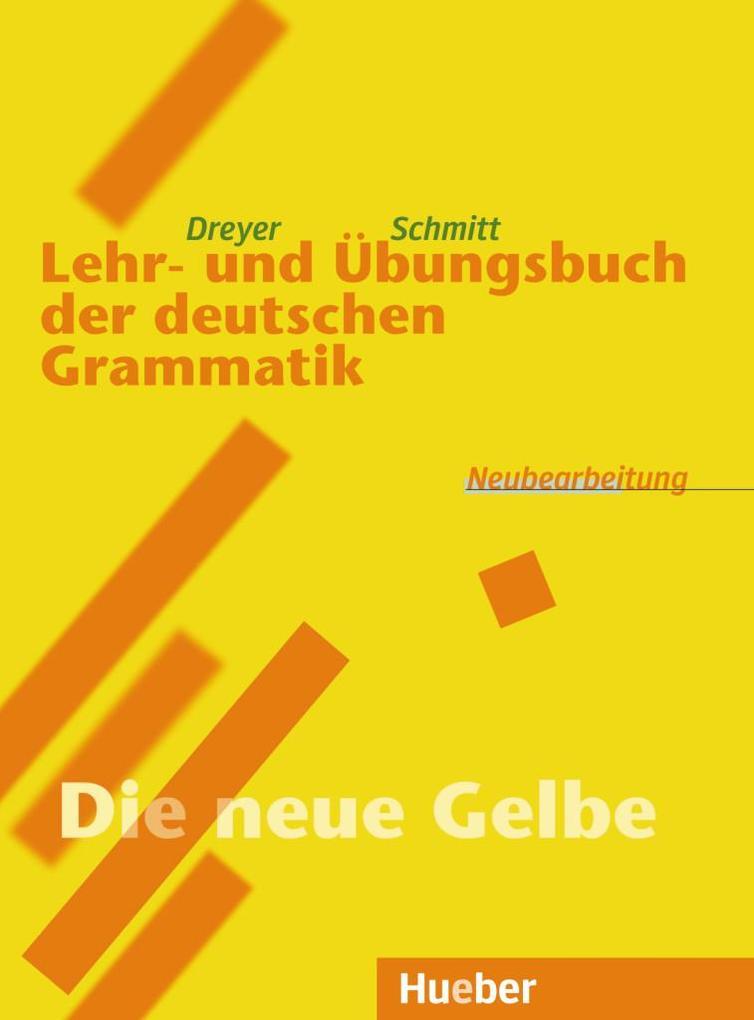 Lehr- und Übungsbuch der deutschen Grammatik. Neubearbeitung als Buch