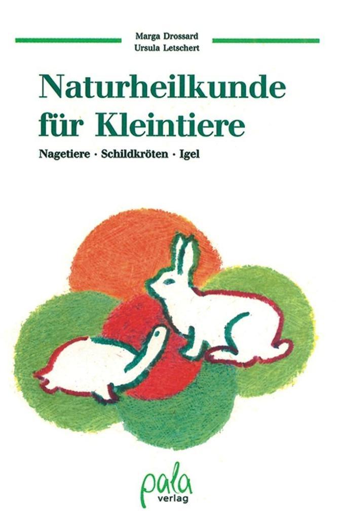 Naturheilkunde für Kleintiere als Buch