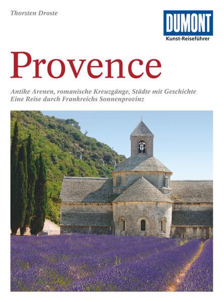 DuMont Kunst-Reiseführer Provence als Buch