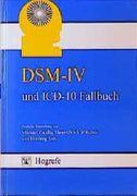 DSM-IV und ICD-10 Fallbuch