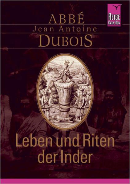 Leben und Riten der Inder als Buch von Jean Ant...