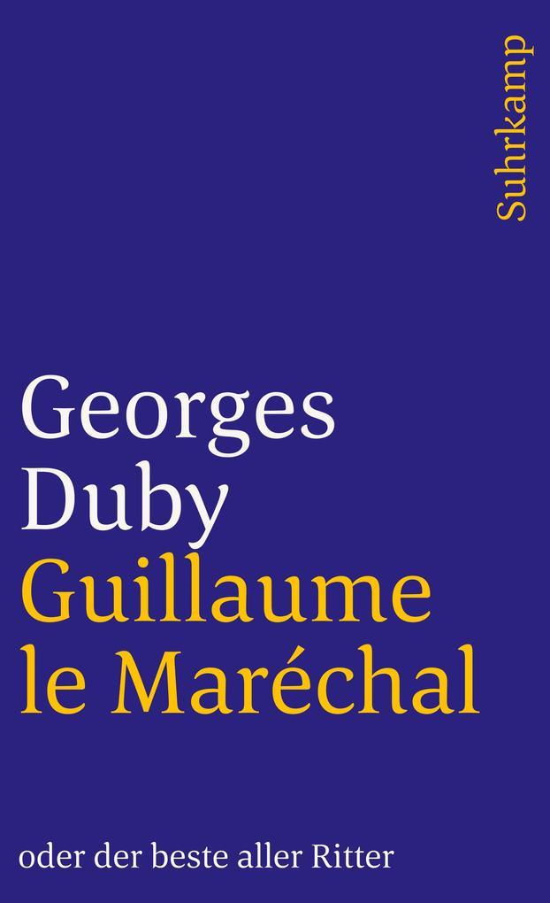 Guillaume le Maréchal oder der beste aller Ritter als Taschenbuch