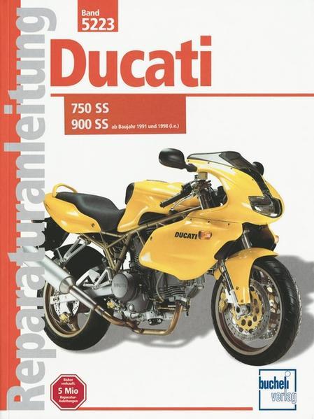 Ducati 750 SS / 900 SS ab Baujahr 1991 und 1998 (i.e.) als Buch (kartoniert)