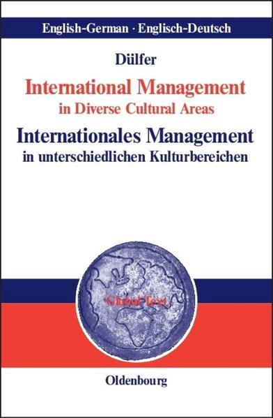 International Management in Diverse Cultural AreasInternationales Management in unterschiedlichen Kulturbereichen als Buch