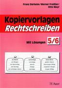 Kopiervorlagen Rechtschreiben. Jahrgangsstufe 5/6