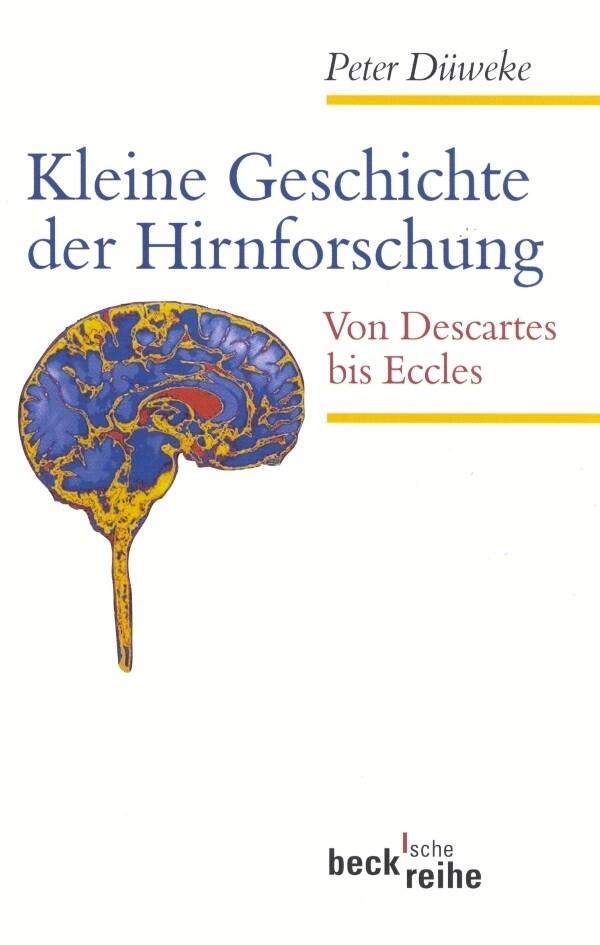 Kleine Geschichte der Hirnforschung als Taschenbuch