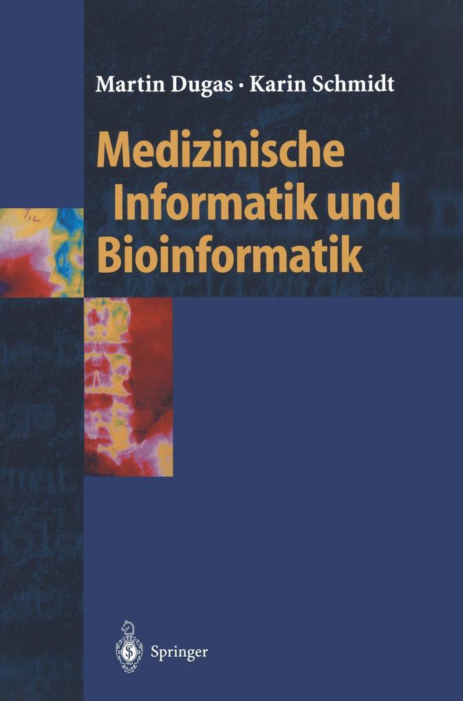 Medizinische Informatik und Bioinformatik als Buch
