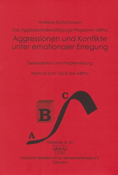 Aggressionen und Konflikte unter emotionaler Erregung als Buch