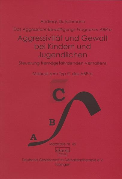 Aggressivität und Gewalt bei Kindern und Jugendlichen als Buch