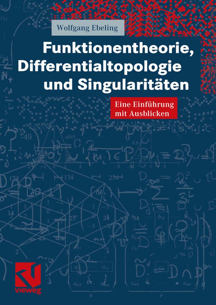 Funktionentheorie, Differentialtopologie und Singularitäten als Buch
