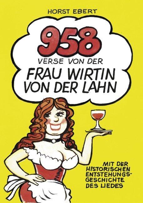 958 Verse von der Frau Wirtin an der Lahn als Buch