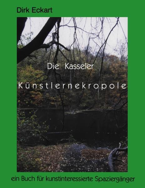 Die Kasseler Künstlernekropole als Buch