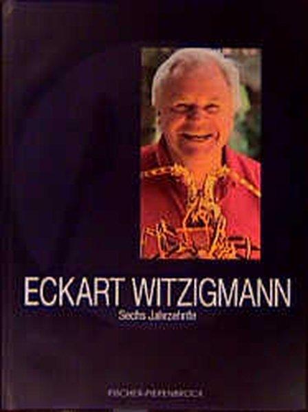 Eckart Witzigmann. Sechs Jahrzehnte als Buch