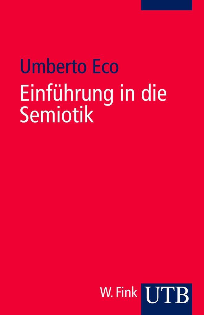 Einführung in die Semiotik als Taschenbuch