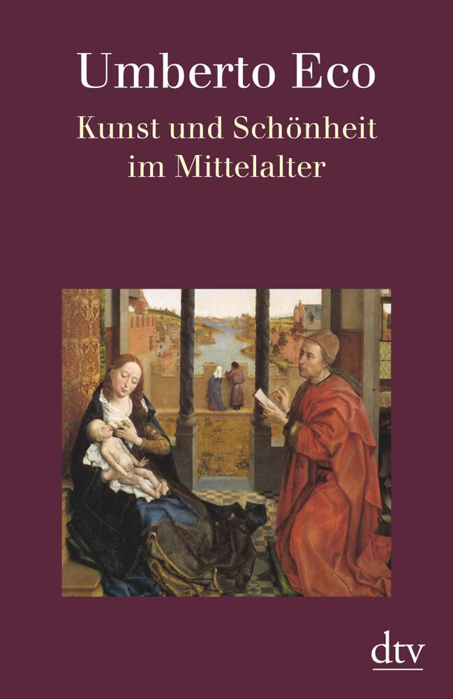 Kunst und Schönheit im Mittelalter als Taschenbuch