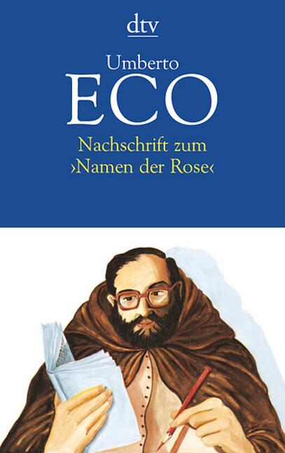 Nachschrift zum ' Namen der Rose' als Taschenbuch