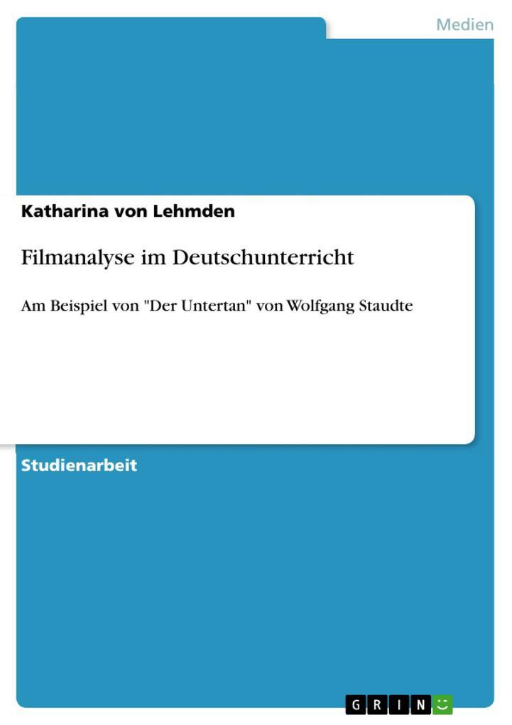 Filmanalyse im Deutschunterricht als Buch von K...