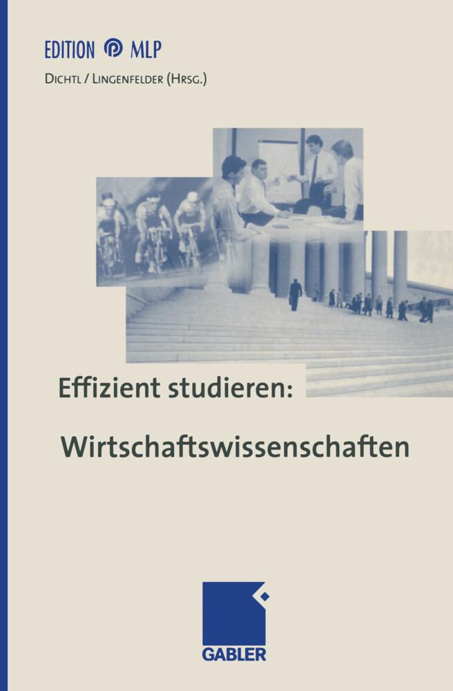 Effizient studieren: Wirtschaftswissenschaften als Buch