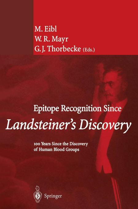 Epitope Recognition Since Landsteiner's Discovery als Buch