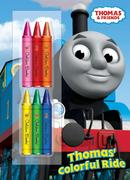 Thomas' Colorful Ride [With Crayons]
