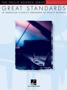 Great Standards: Arr. Phillip Keveren the Phillip Keveren Series Piano Solo