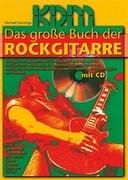 Das Große Buch der Rockgitarre