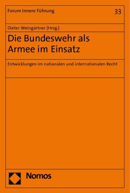 Die Bundeswehr als Armee im Einsatz als Buch von