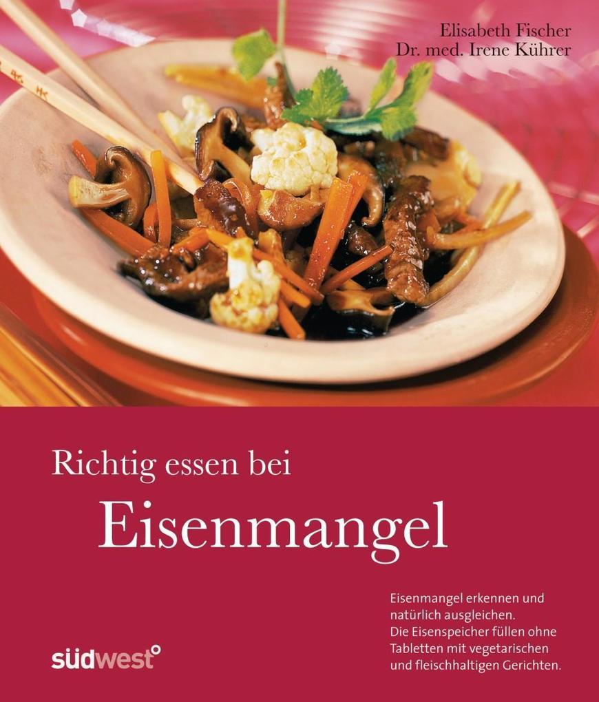 Richtig essen bei Eisenmangel als eBook epub