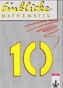Einblicke Mathematik 10. Nordrhein-Westfalen, Rheinland-Pfalz, Niedersachsen. Euro-Ausgabe