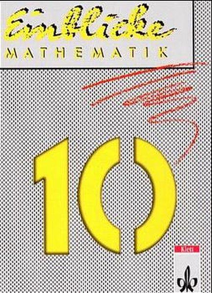 Einblicke Mathematik 10. Nordrhein-Westfalen, Rheinland-Pfalz, Niedersachsen. Euro-Ausgabe als Buch