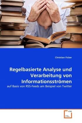 Regelbasierte Analyse und Verarbeitung von Info...