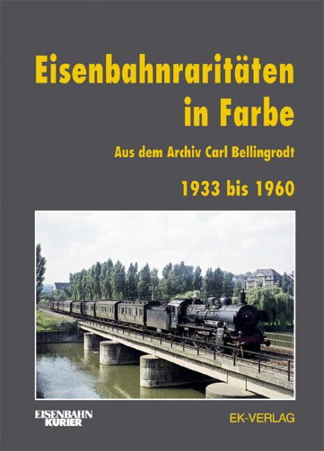 Eisenbahnraritäten in Farbe als Buch