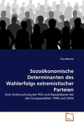 Sozoökonomische Determinanten des Wahlerfolgs e...