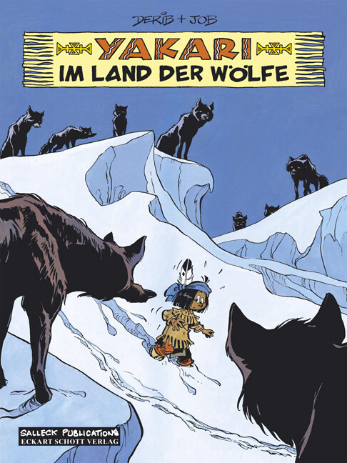 Yakari 08. Im Land der Wölfe als Buch von Job, Job