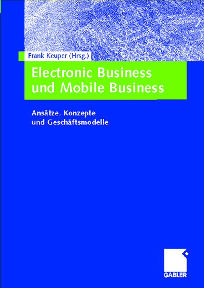 Electronic Business und Mobile Business als Buch