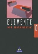 Elemente der Mathematik 10