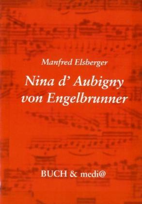 Nina d'Aubigny von Engelbrunner als Buch