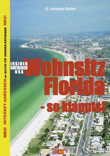 Insider Ratgeber USA - Wohnsitz Florida als Buch