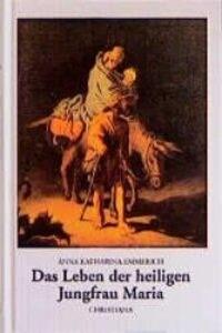 Das Leben der heiligen Jungfrau Maria als Buch
