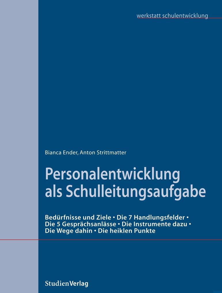 Personalentwicklung als Schulleitungsaufgabe als Buch